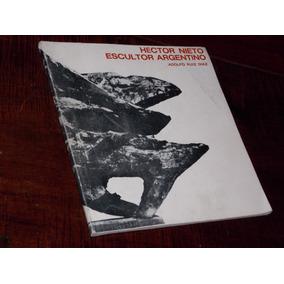 Hector Nieto Escultor Argentino 1970 Firmado Ruiz Diaz