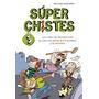 Superchistes 3. Los Chistes Más Divertidos Sobre Los Seres