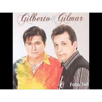 Cd Gilberto E Gilmar - Foto 3x4 - Novo E Lacrado