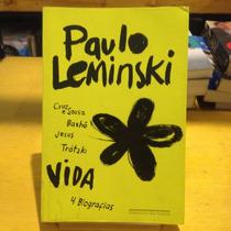 Livro Vida 04 Biografias Paulo Leminski