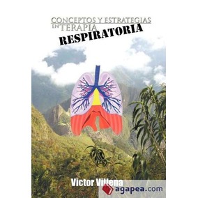 Conceptos Y Estrategias En Terapia Respiratoria(libro )