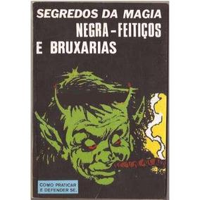 Segredos Da Magia Negra-feitiços E Bruxaria Ebook Pdf