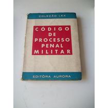 Livro - Codigo De Processo Penal Militar - Coleçao Lex