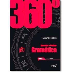 360º Gramática: Aprender E Praticar - Vol. Único - Parte