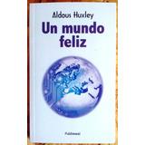 Un Mundo Feliz Novela De Aldous Huxley Nuevo