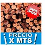 Postes Tronco Palos De Eucalipto 10/12 Cm X Metro!!!