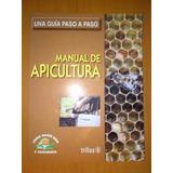 Libro, Manual De Apicultura, Guía Paso A Paso, Original