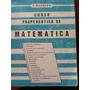 Curso Propedéutico De Matemática De E. Navarro