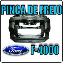 Pinça De Freio Ford F-4000 1985á1998 Lado Direito Padrao Ori