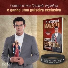 Livro Combate Espiritual - Padre Reginaldo Manzotti 2018