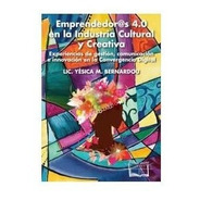 Emprendedor@s 4.0 En La Industria Cultural Y Creativa