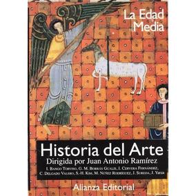 Libro Historia Del Arte. La Edad Media. Vol. 2 - Nuevo