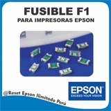 Fusible F1 Epson Para Reparacion De Placa Logica