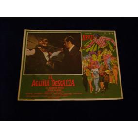 El Aguila Descalza Alfonso Arau Lobby Card Cartel E1 30.8.17