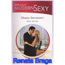 Livro Harlequin Modern Sexy Desejo Indomado Kate Hardy Nº 30