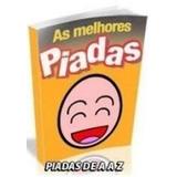 Ebook Piadas De A A Z Compre 1 E Leve 6