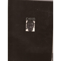 Pelé-revista Antiga Com Fotos Da Sua Vida Em Preto E Branco