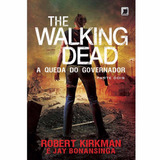 The Walking Dead - A Queda Do Governador Pt 2 - Ebook (pdf)