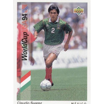 1993 Upper Deck Claudio Suarez Mundial Usa 1994 Mexico