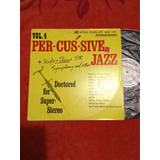 Lp Per-cus-sive Jazz