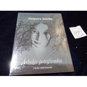 Arboles Petrificados Amparo Davila