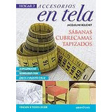Manualidades En Tela Para Tu Hogar Y Cocina 2 Libros Revistas Y
