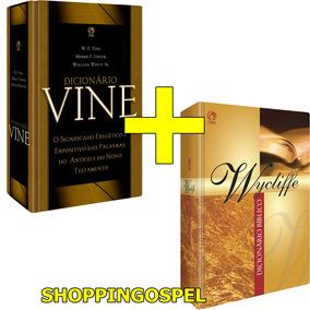 Dicionário Bíblico Wycliffe + Dicionário Vine Cpad