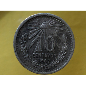 Moneda Antigua 10 Centavos 1907 Mexico Plata