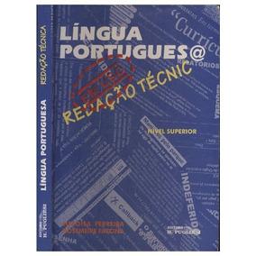 Língua Portuguesa Em Uso Redação Técnica Nivel (3081)