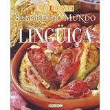 Sabores Do Mundo - Linguiça
