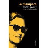 Mampara,la. Marta Brunet