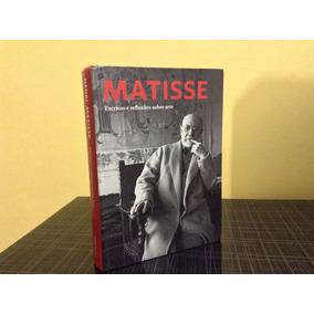 Livro Matisse Escritos E Reflexões Sobre Arte Cosac Naify