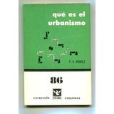 Qué Es El Urbanismo P. H. Randle - Ed. Columba Esquemas