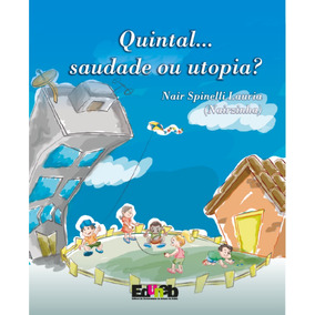 Quintal Saudade Utopia Autora Naizinha Livro Frete Grátis