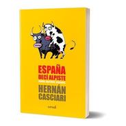 España Decí Alpiste - Hernán Casciari