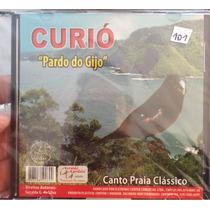 Cd Curio Pardo Gilo Canto Praia Clássico