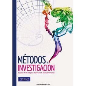 Libro: Métodos De Investigación - Gabriela Morán D. - Pdf