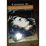 Cuentos De Misterio Y Terror - Edgar Alan Poe