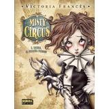 Misty Circus 1. Sasha, El Pequeño Pierrot - Victoria Frances