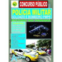 Apostila Polícia Militar Do Paraná - Pmpr - Soldado 2017