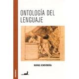 Ontologia Del Lenguaje - Echeverria, Rafael