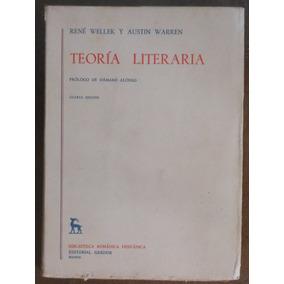 Teoría Literaria - René Wellek Y Austin Warren