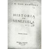Historia De Venezuela J.m. Siso Martinez