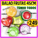 Balao Metalizado Frutas Melancia Morango Kiwi Laranja 45cm