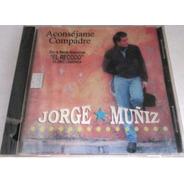 Jorge Muñiz - Aconsejame Compadre Nuevo