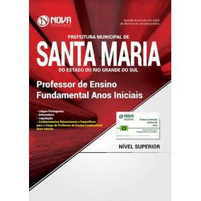 Apostila Professor De Educação Infantil Pref Santa Maria Rs
