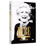 Hebe - A Biografia - Artur Xexeo - Livro Novo