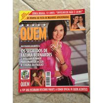 Revista Quem Fátima Bernardes Anéglica Ana Hickmann Nº 128