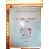 Recursos Minerales De Mexico 1969 Metalicos Mineria