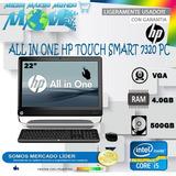 Computador Todo En Uno Hp Touch Smart 7320 Pc 22 Nuevo